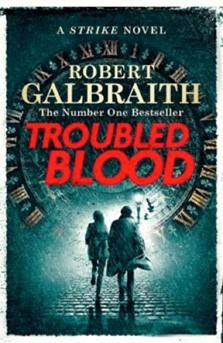 Troubled Blood by Robert Galbraith